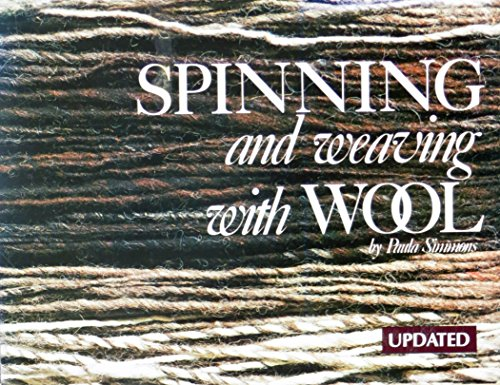 Spinning and Weaving with Wool: Paula Simmons