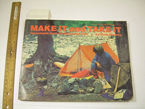 9780914718253: Make it and take it: Homemade gear for camp and trail