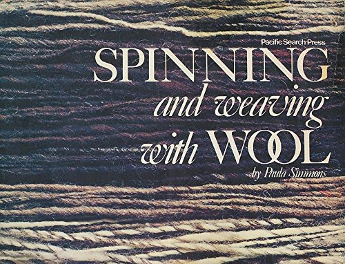 9780914718284: Spinning and weaving with wool