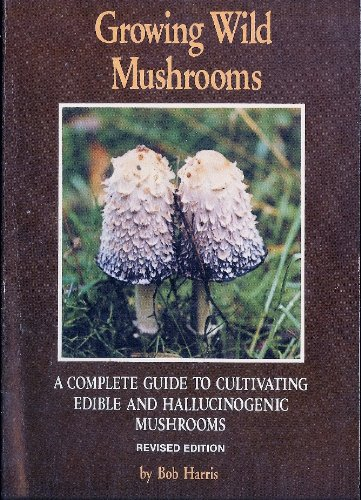 9780914728177: Growing Wild Mushrooms
