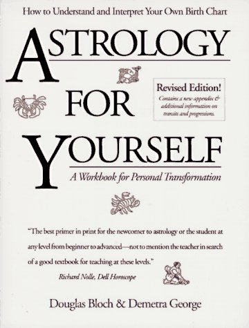 9780914728610: Astrology for Yourself: How to Understand and