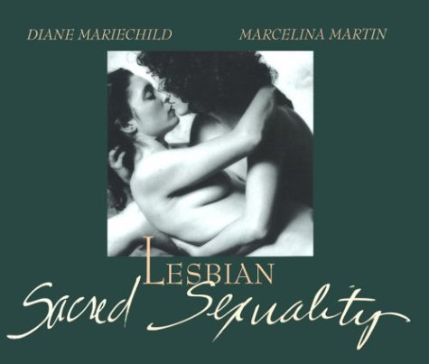 9780914728818: Lesbian Sacred Sexuality
