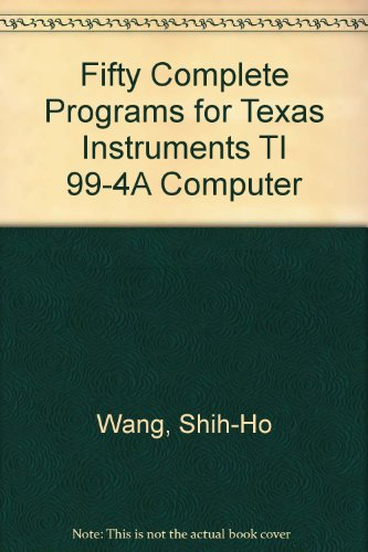 9780914729006: Fifty Complete Programs for Texas Instruments TI 99-4A Computer