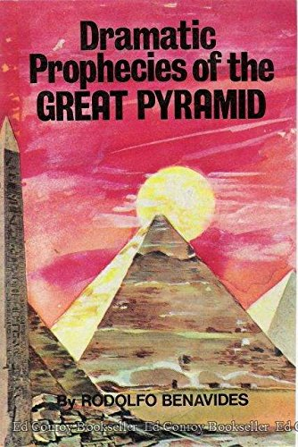 9780914732006: Dramatic prophecies of the Great Pyramid