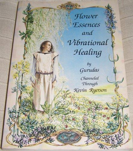 9780914732099: Flower Essences and Vibrational Healing