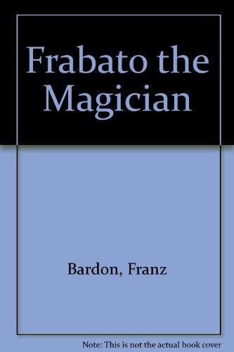 9780914732136: Frabato the Magician