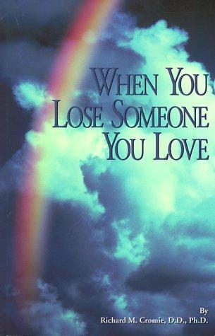 9780914733188: When You Lose Someone You Love
