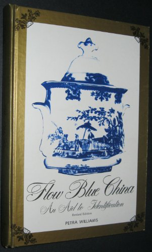 9780914736073: Flow Blue China: An Aid to Identification