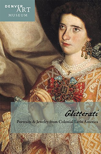 9780914738008: Companion to Glitterati: Portraits and Jewelry from Colonial Latin America