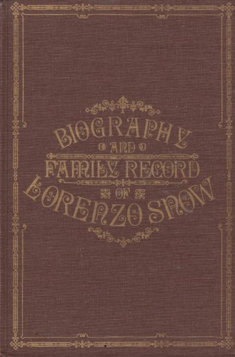 9780914740155: Biography & Family Record of Lorenzo Snow