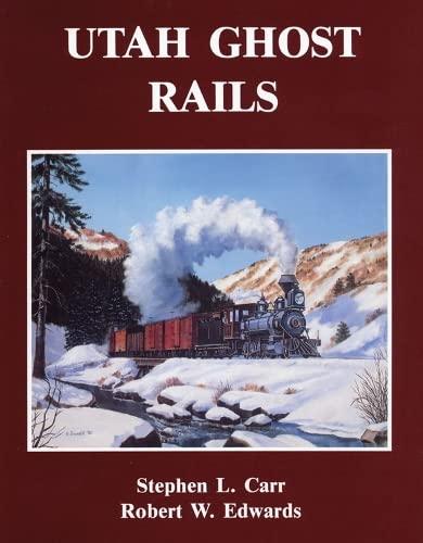 9780914740346: Utah Ghost Rails