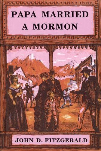 9780914740384: Papa Married a Mormon