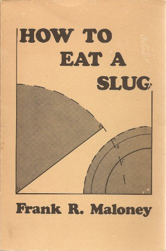 How to Eat a Slug