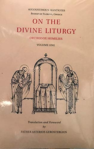 9780914744726: 001: On the Divine Liturgy: Orthodox Homilies Volume One