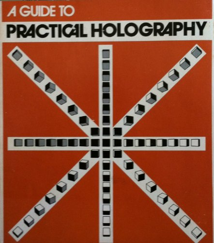 Guide to practical holography: Outwater, Chris