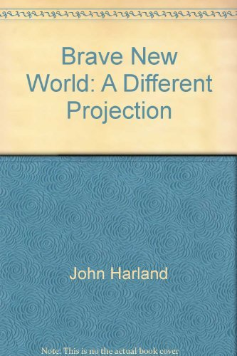 9780914752080: Brave new world: A different projection