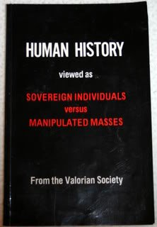 Human History: Viewed As Sovereign Individuals Versus Manipulated Masses