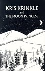 Kris Krinkle and the Moon Princess (0914752294) by Melvin Gorham