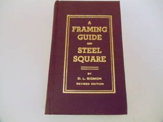 9780914760016: Framing Guide and Steel Square