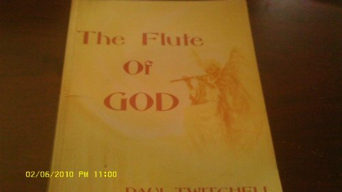 The Flute of God (0914766090) by Paul Twitchell