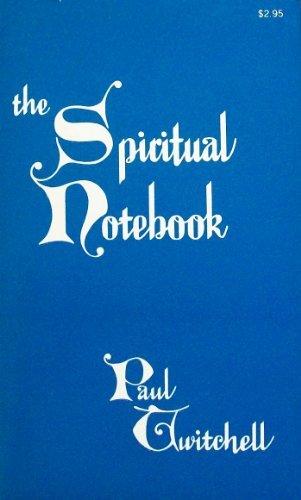 9780914766155: The Spiritual Notebook