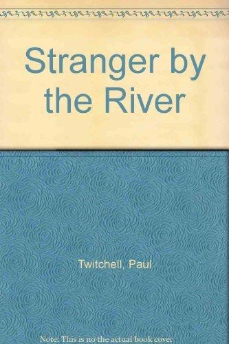 9780914766162: Stranger by the River