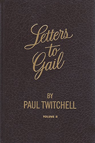 Letters to Gail (Volume II): Twitchell, Paul