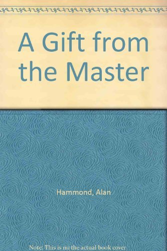 9780914766377: A gift from the master
