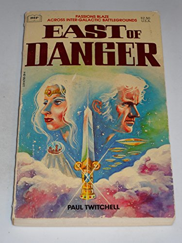 East of Danger: Twitchell, Paul