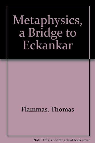 9780914766650: Metaphysics, a Bridge to Eckankar