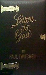 9780914766735: 001: Letters to Gail