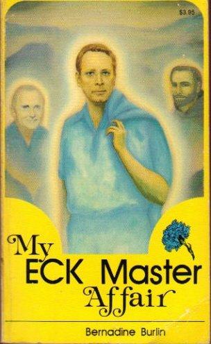 9780914766773: My Eck Master Affair
