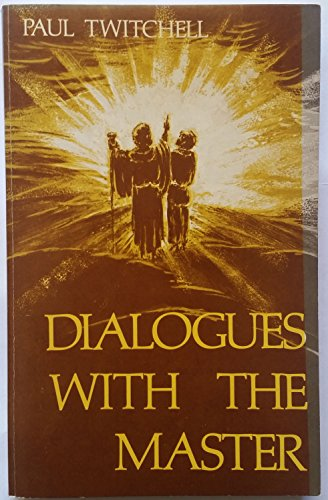 Dialogues With the Master: Twitchell, Paul
