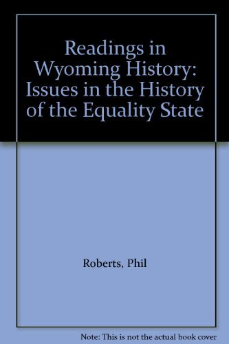 9780914767220: Readings in Wyoming History: Issues in the History of the Equality State