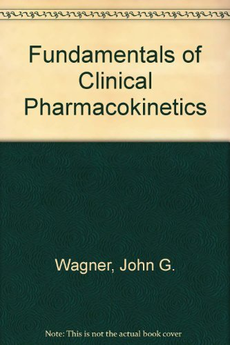 9780914768203: Fundamentals of Clinical Pharmacokinetics