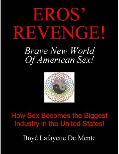 9780914778219: Eros' Revenge: The Brave New World of American Sex (A Phoenix Books original)