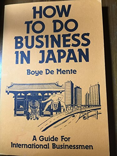 9780914778547: How to Do Business in Japan: A Guide for International Businessmen