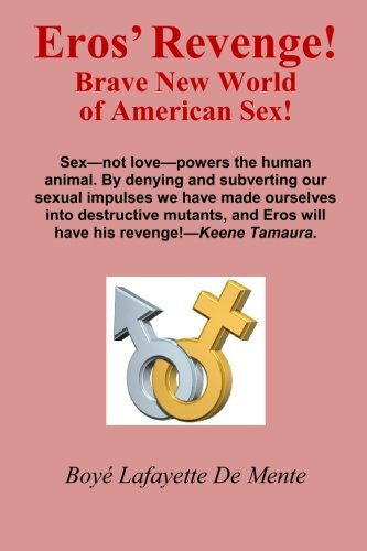 9780914778882: Eros' Revenge!: Brave New World of American Sex!