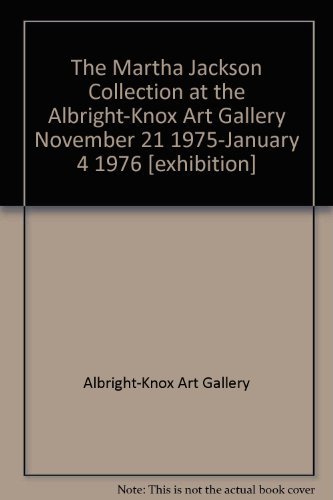 9780914782049: The Martha Jackson Collection at the Albright-Knox Art Gallery November 21 19...