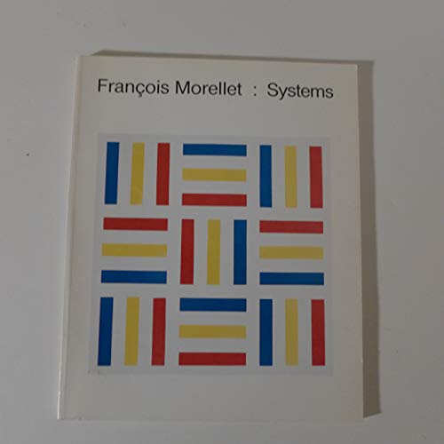 9780914782575: Francois Morellet: Systems