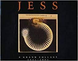 9780914782896: Jess: A Grand Collage 1951-1993