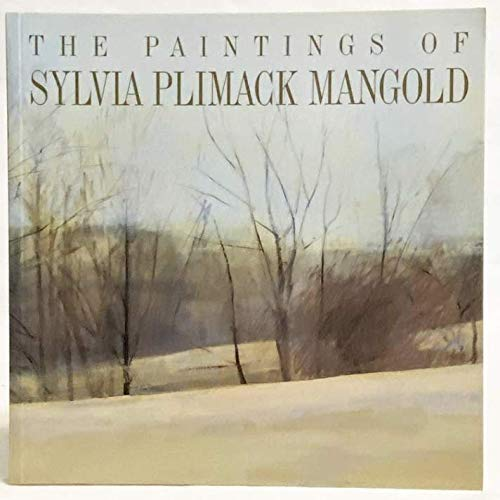 9780914782902: The Paintings of SYLVIA PLIMACK MANGOLD.