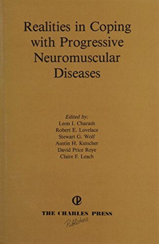 9780914783206: Realities in Coping with Progressive Neuromuscular Diseases