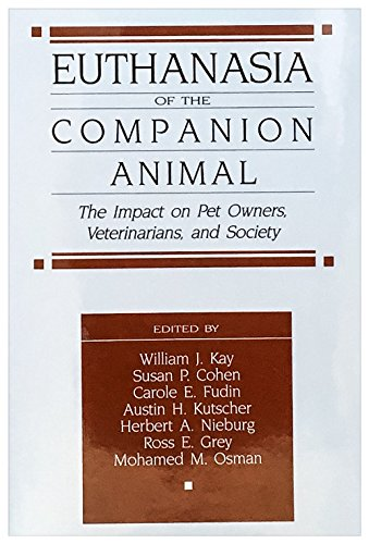 9780914783251: Euthanasia of the Companion Animal: The Impact on Owners, Veterinarians, & Society