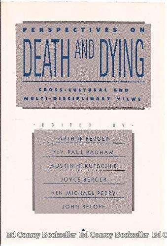 9780914783275: Perspectives on Death and Dying: Cross-Cultural and Multi-Disciplinary Views