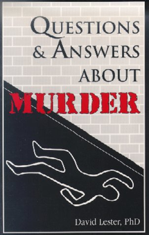 9780914783466: Questions and Answers About Murder