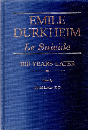 9780914783732: Emile Durkheim: Le Suicide One Hundred Years Later