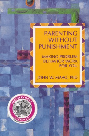 9780914783787: Parenting Without Punishment: Making Problem Behavior Work for You