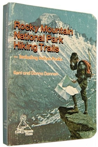 9780914788065: Rocky Mountain National Park hiking trails, including Indian peaks