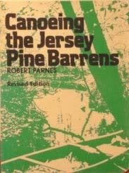 9780914788447: Canoeing the Jersey Pine Barrens